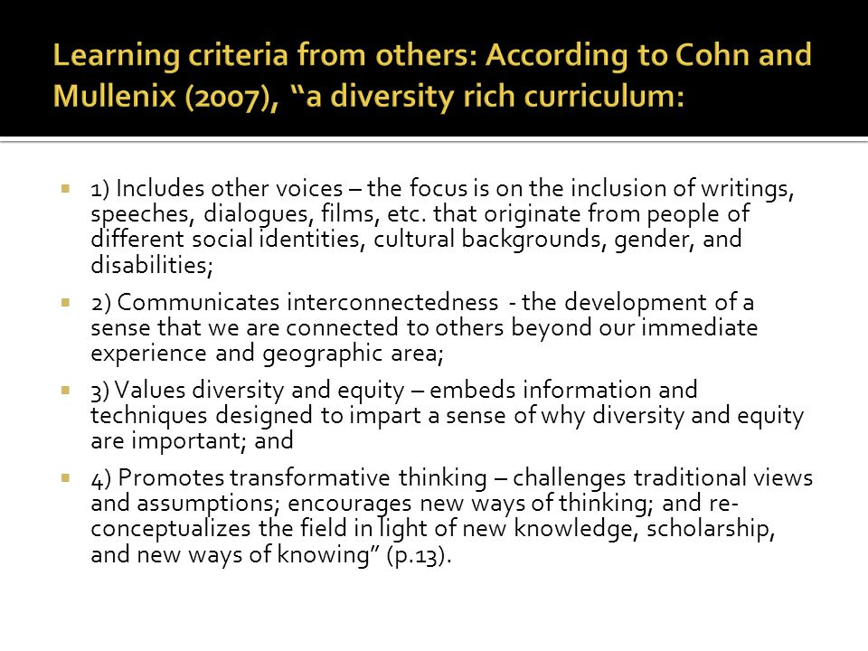 Learning criteria from others: According to Cohn and Mullenix (2007), a diversity rich curriculum: