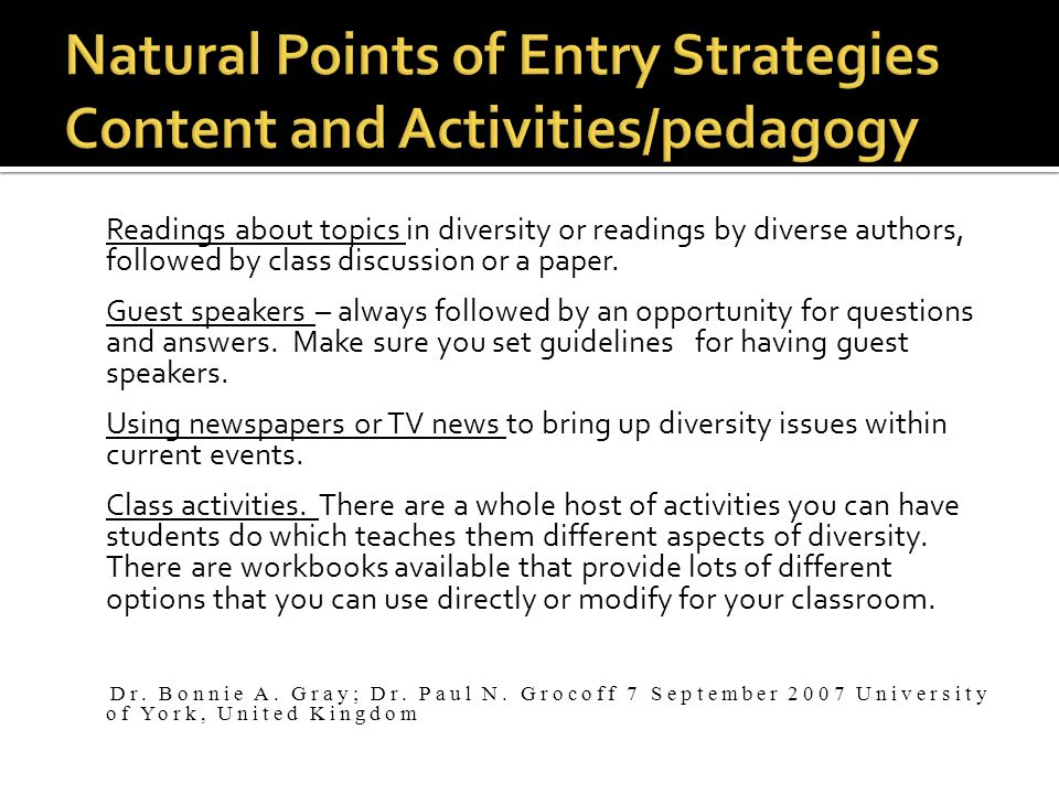 Natural Points of Entry Strategies Content and Activities/pedagogy