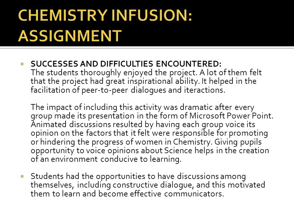 CHEMISTRY INFUSION: ASSIGNMENT