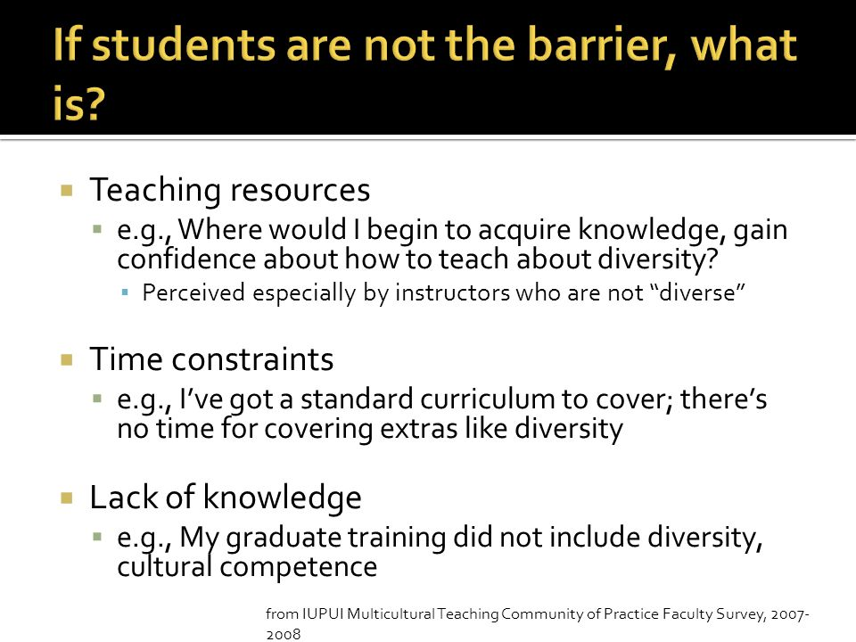 If students are not the barrier, what is