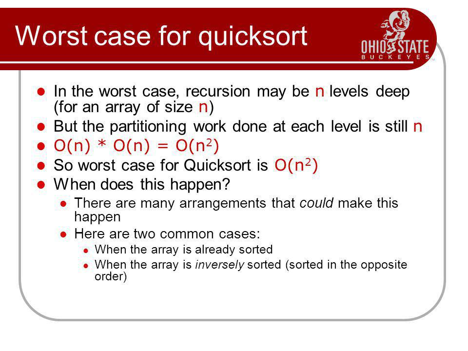 Worst case for quicksort