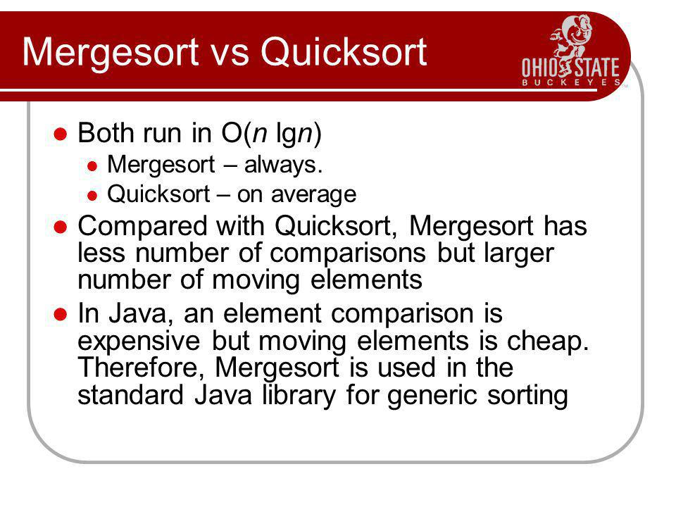 Mergesort vs Quicksort