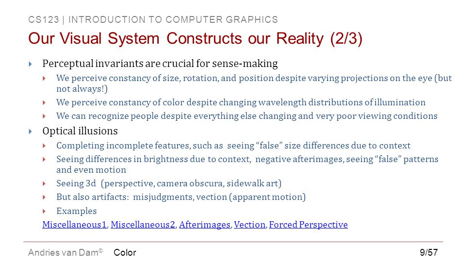 Our Visual System Constructs our Reality (2/3)