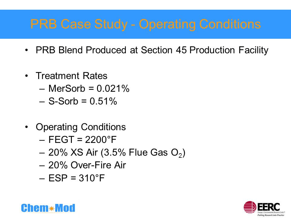 PRB Case Study - Operating Conditions