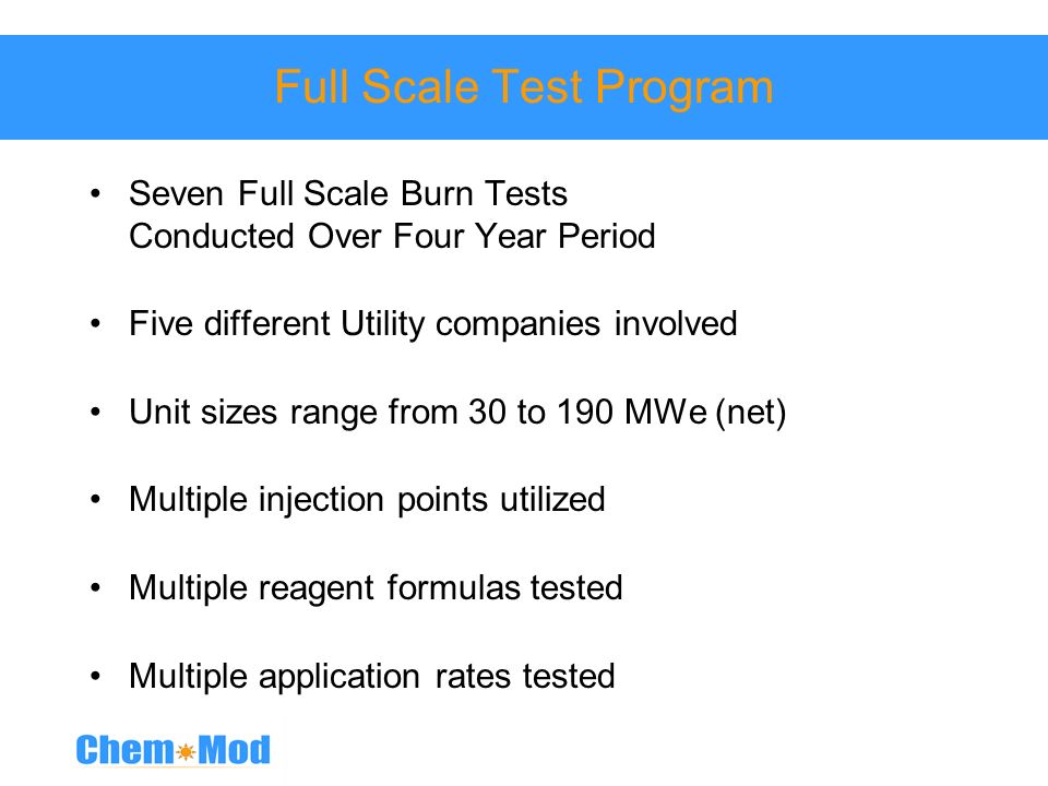 Full Scale Test Program
