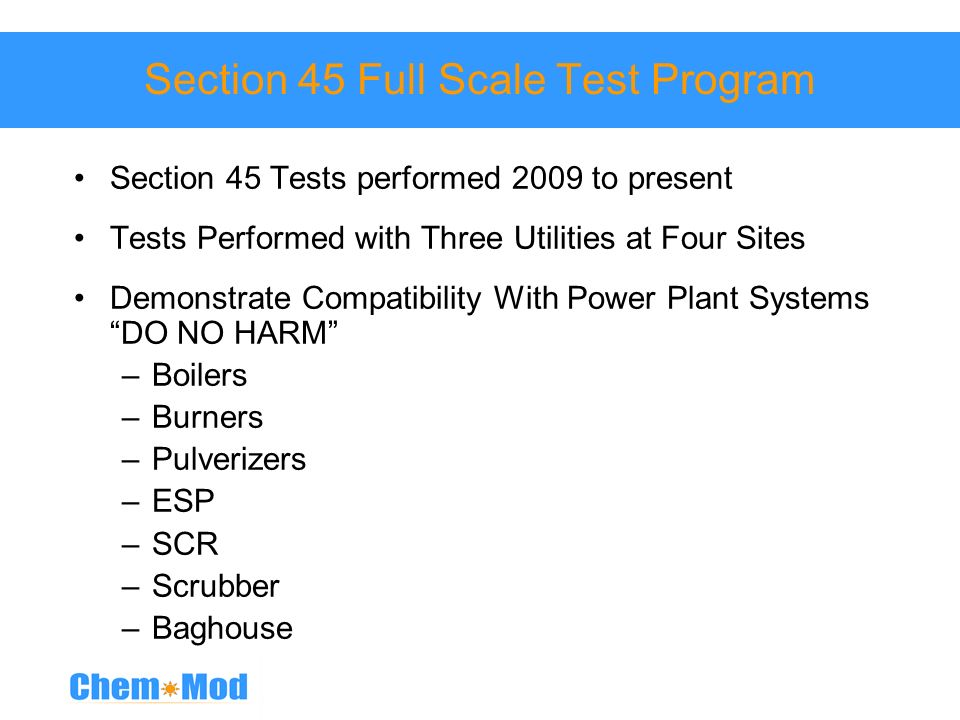 Section 45 Full Scale Test Program