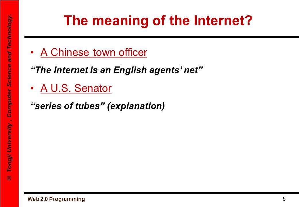The meaning of the Internet