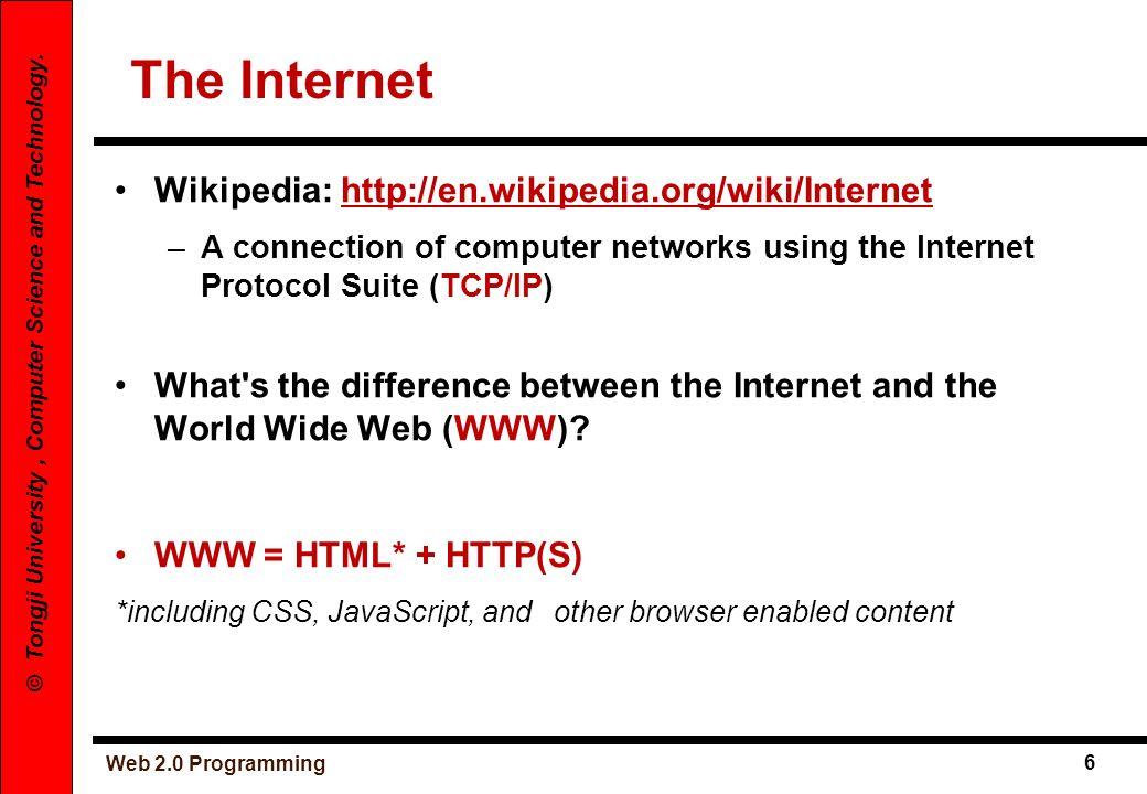 The Internet Wikipedia: http://en.wikipedia.org/wiki/Internet