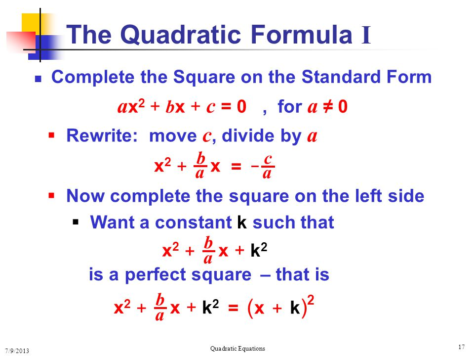 The Quadratic Formula I