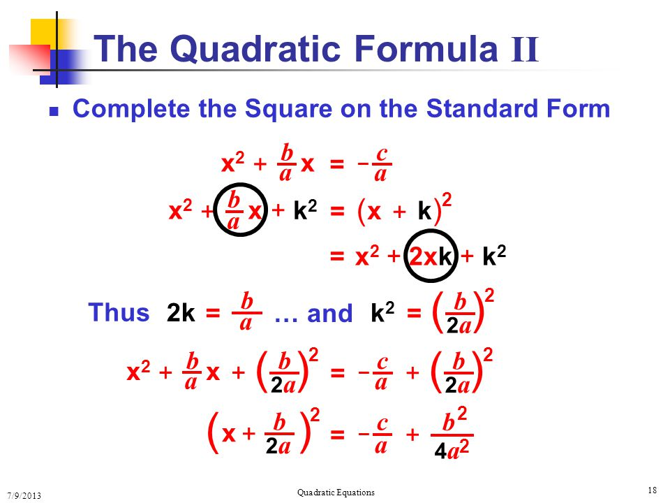 The Quadratic Formula II