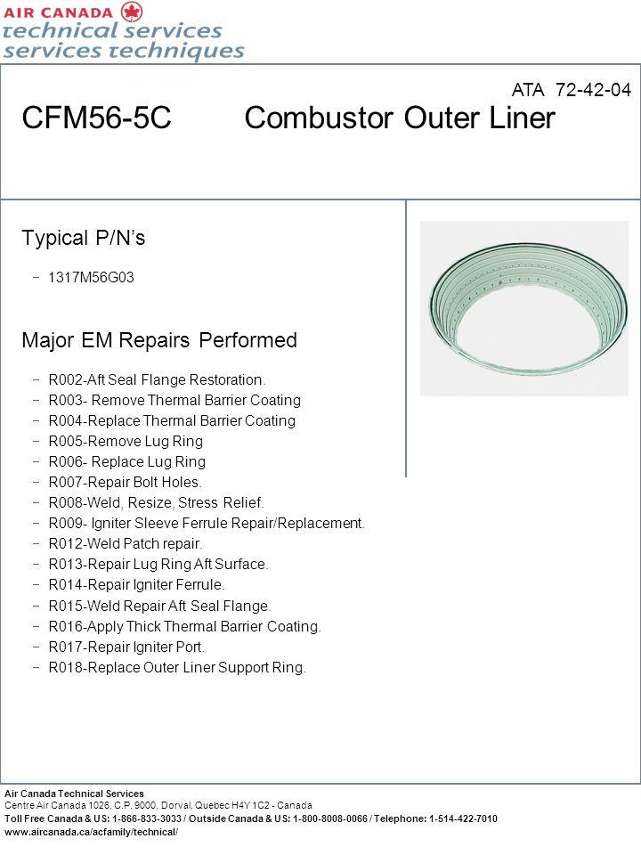 CFM56-5C Combustor Outer Liner