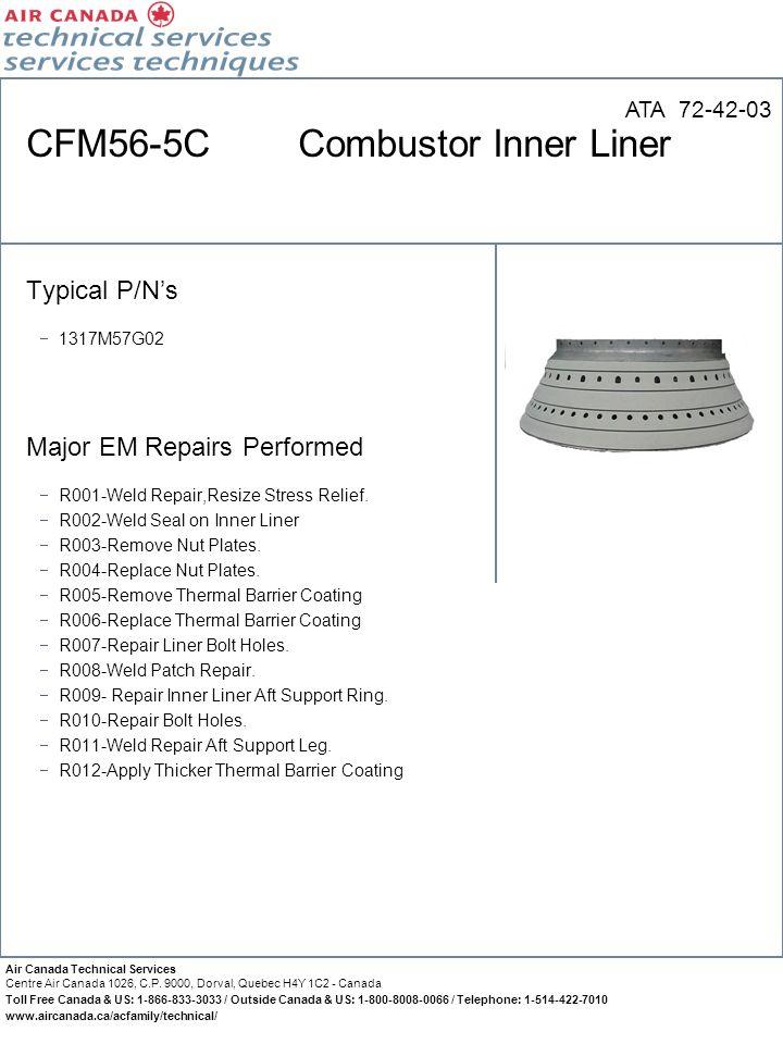 CFM56-5C Combustor Inner Liner