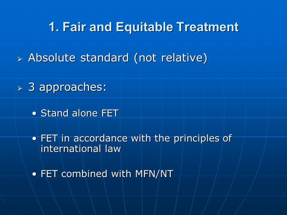 1. Fair and Equitable Treatment