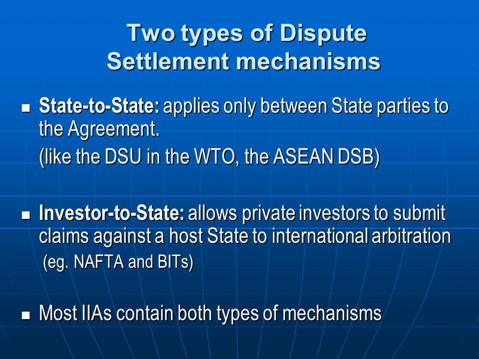 Two types of Dispute Settlement mechanisms