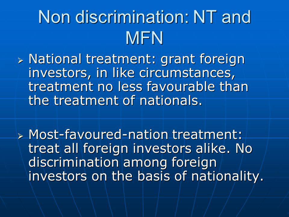 Non discrimination: NT and MFN