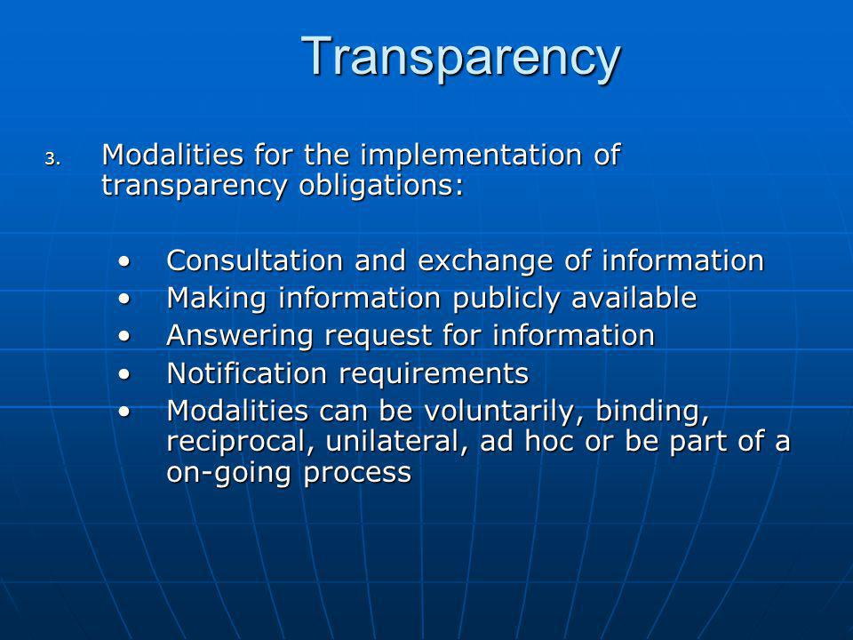 Transparency Modalities for the implementation of transparency obligations: Consultation and exchange of information.
