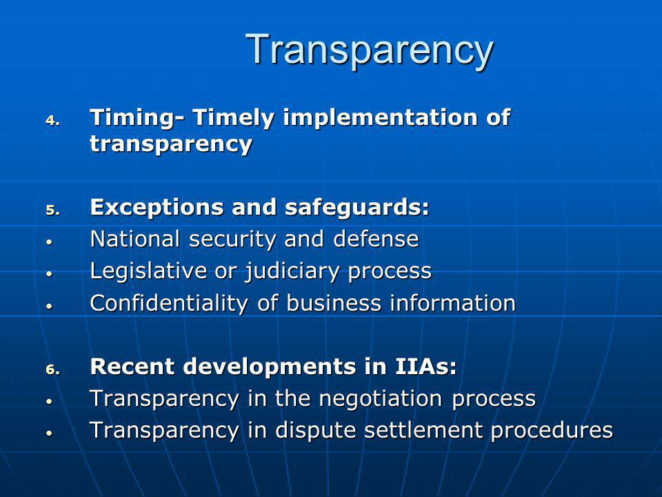 Transparency Timing- Timely implementation of transparency