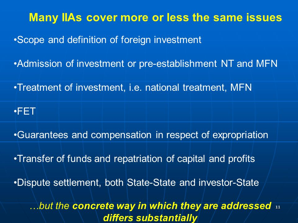 Many IIAs cover more or less the same issues differs substantially