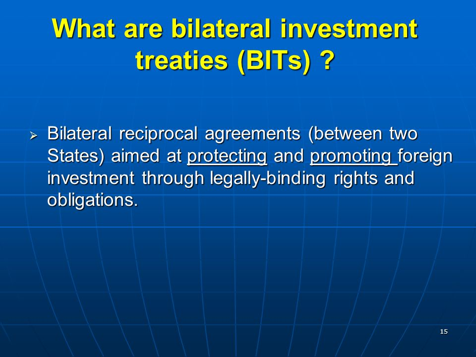 What are bilateral investment treaties (BITs)