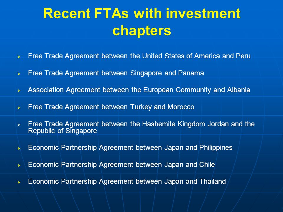 Recent FTAs with investment chapters