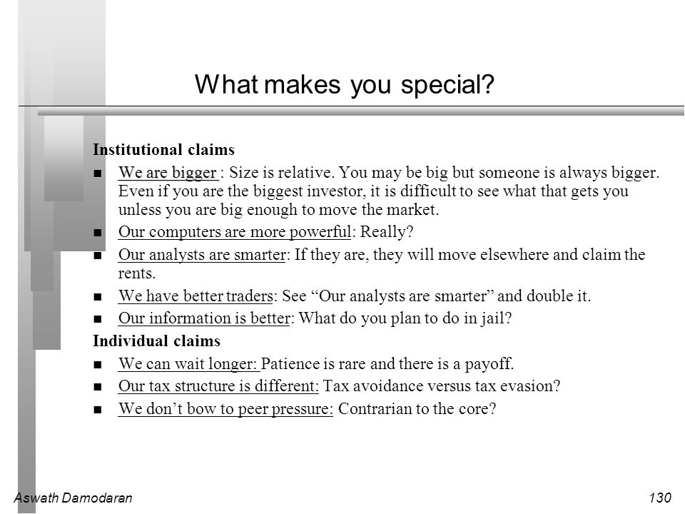 What makes you special Institutional claims