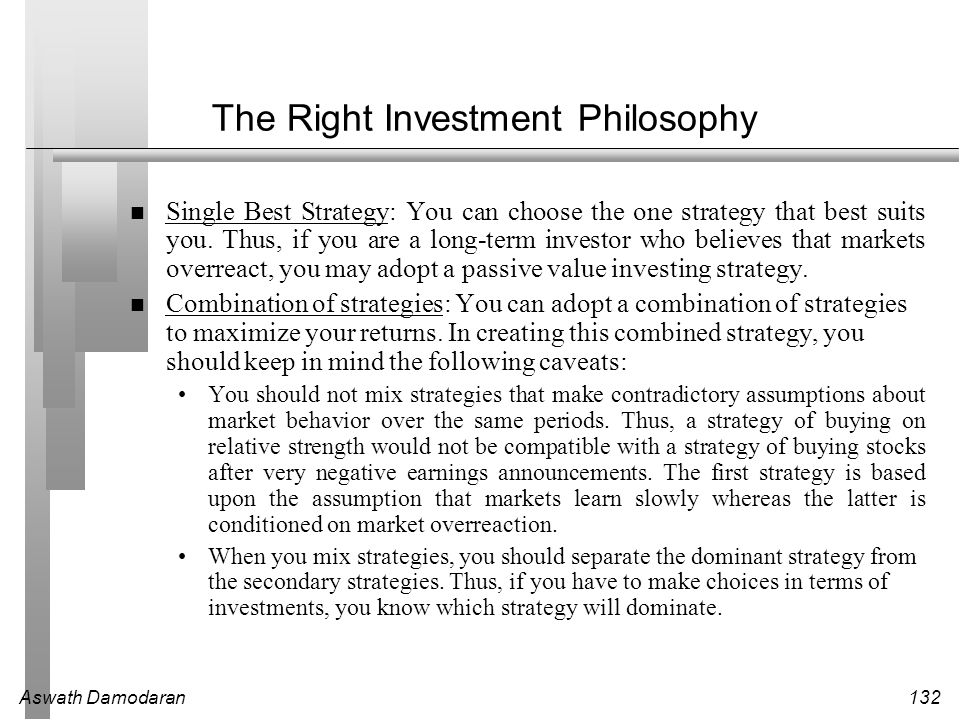 The Right Investment Philosophy