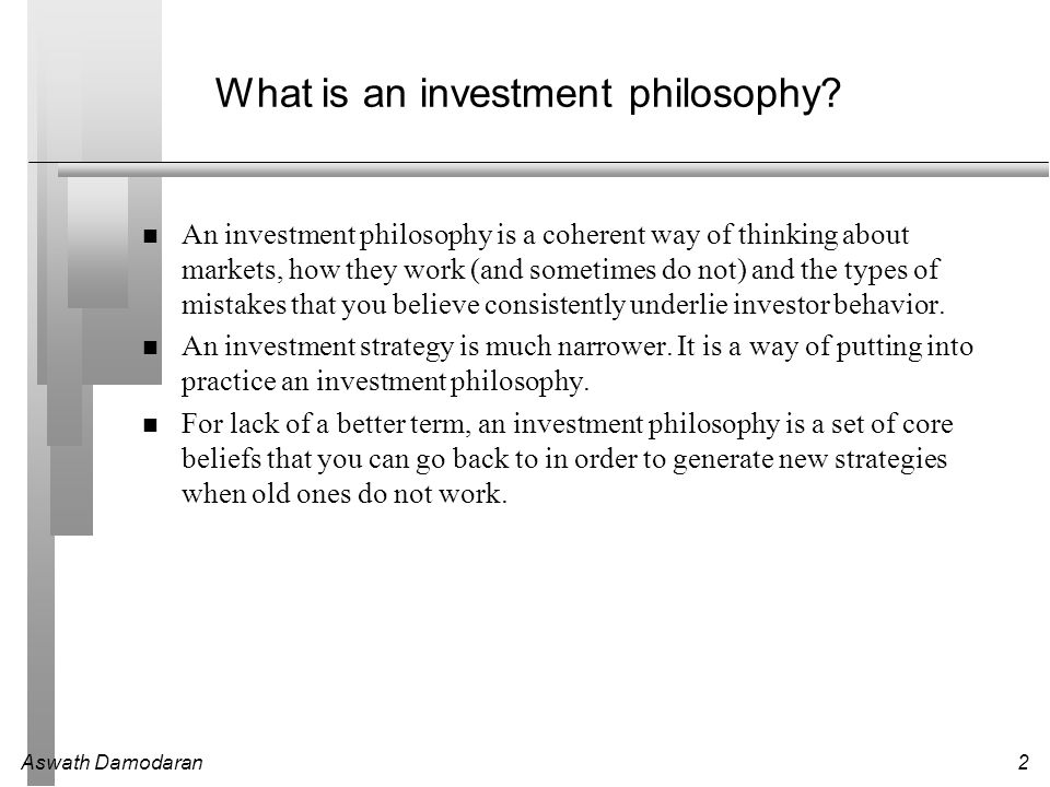 What is an investment philosophy