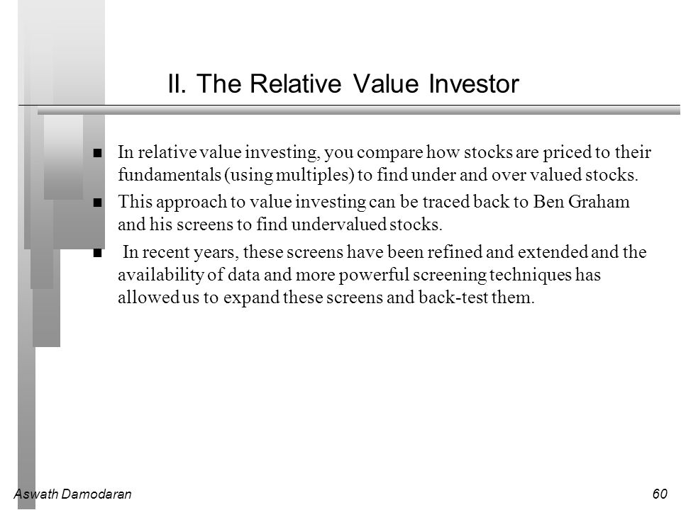 II. The Relative Value Investor