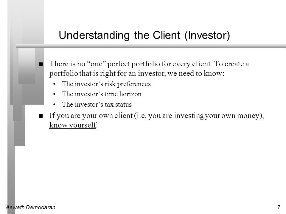 Understanding the Client (Investor)