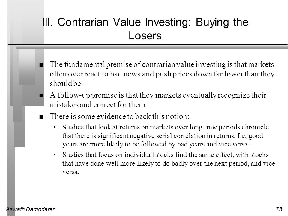 III. Contrarian Value Investing: Buying the Losers