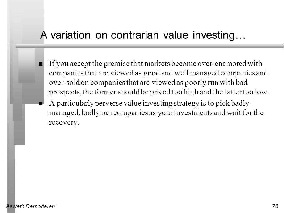 A variation on contrarian value investing…