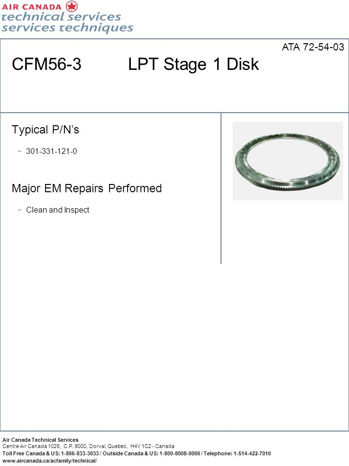 CFM56-3 LPT Stage 1 Disk Typical P/N's Major EM Repairs Performed