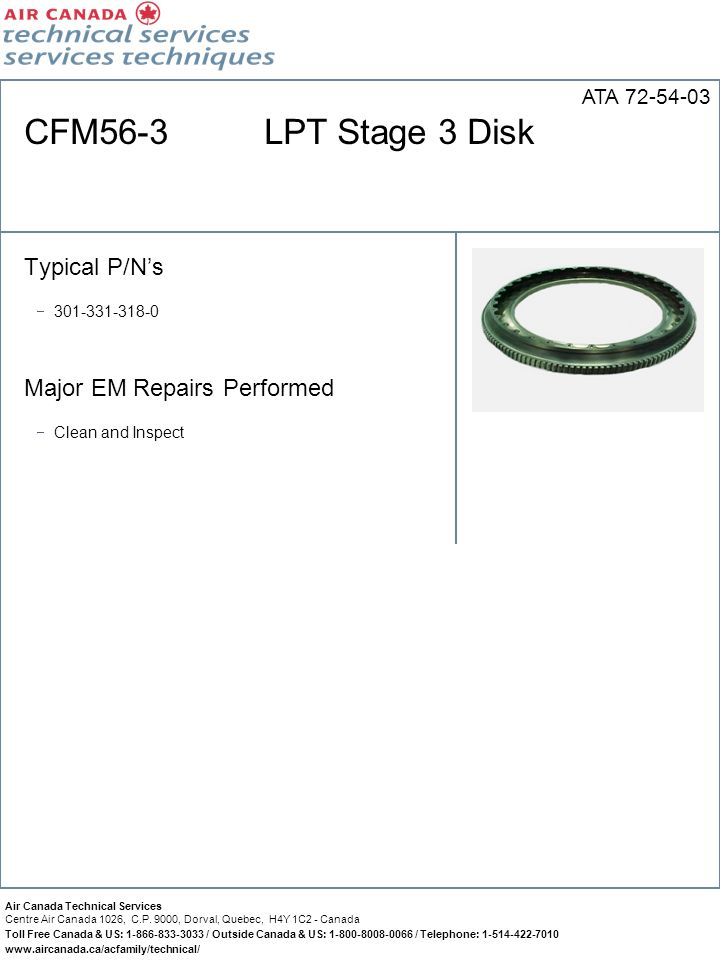 CFM56-3 LPT Stage 3 Disk Typical P/N's Major EM Repairs Performed