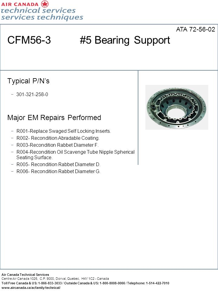 CFM56-3 #5 Bearing Support Typical P/N's Major EM Repairs Performed