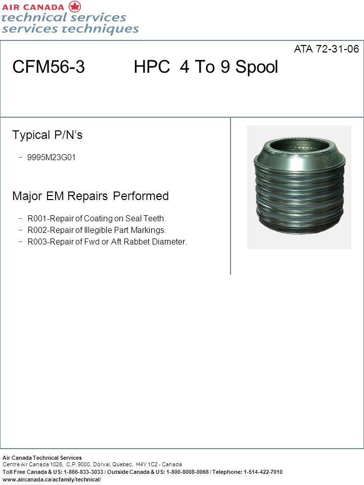 CFM56-3 HPC 4 To 9 Spool Typical P/N's Major EM Repairs Performed