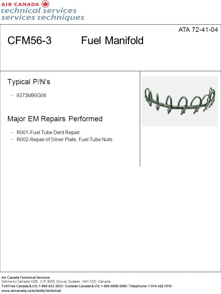 CFM56-3 Fuel Manifold Typical P/N's Major EM Repairs Performed