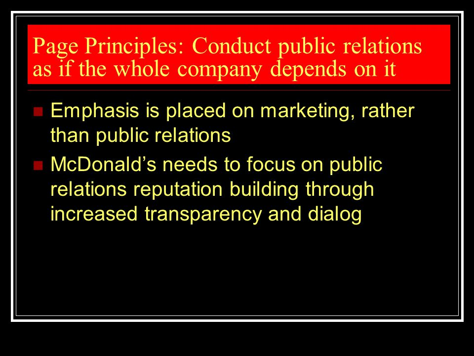 Page Principles: Conduct public relations as if the whole company depends on it