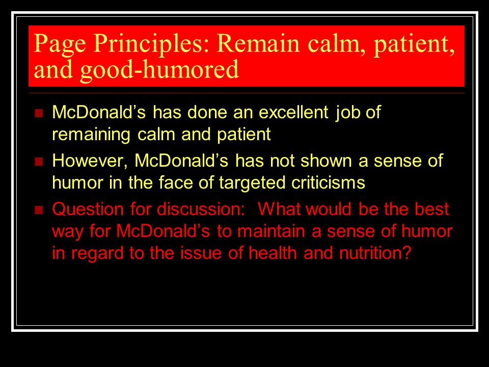 Page Principles: Remain calm, patient, and good-humored