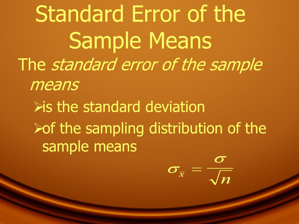 Standard Error of the Sample Means