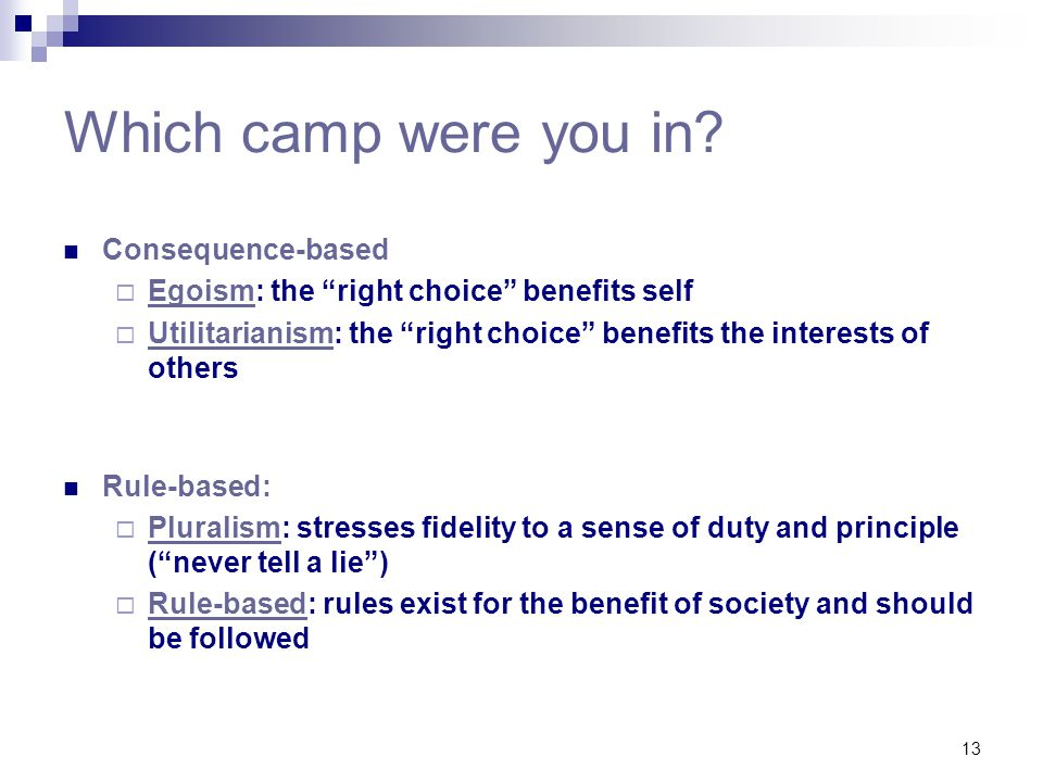 Which camp were you in Consequence-based