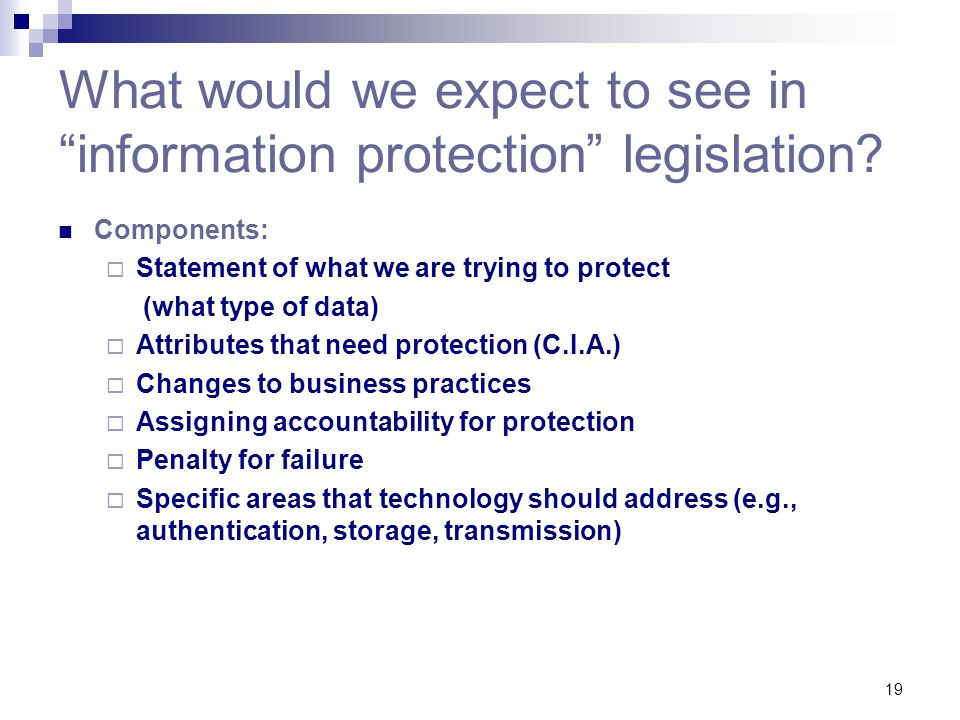 What would we expect to see in information protection legislation