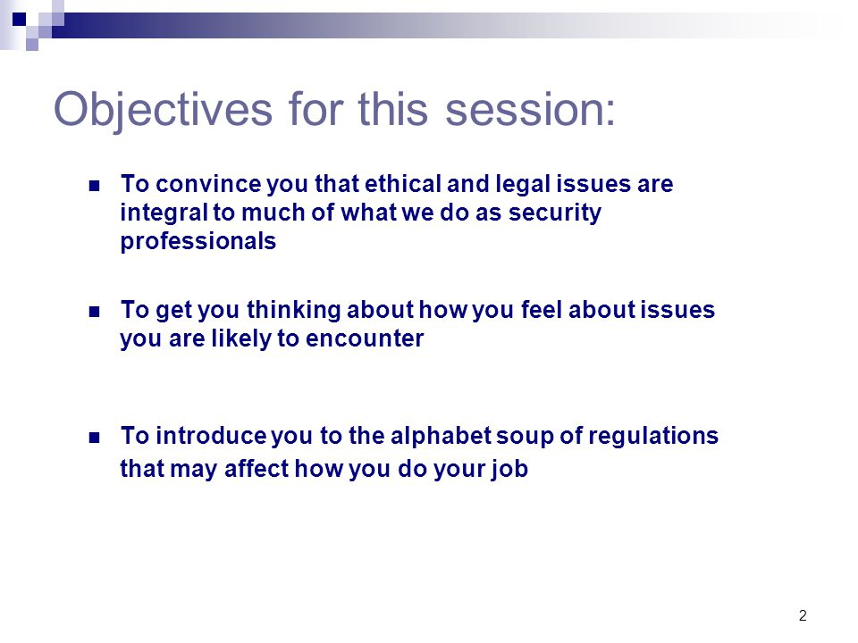 Objectives for this session: