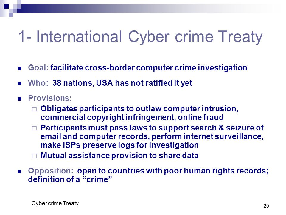 1- International Cyber crime Treaty