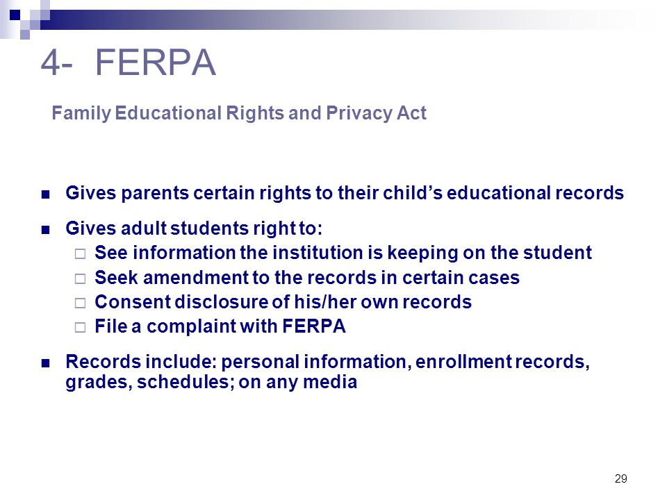 4- FERPA Family Educational Rights and Privacy Act