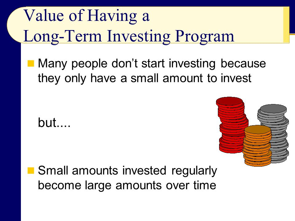 Value of Having a Long-Term Investing Program