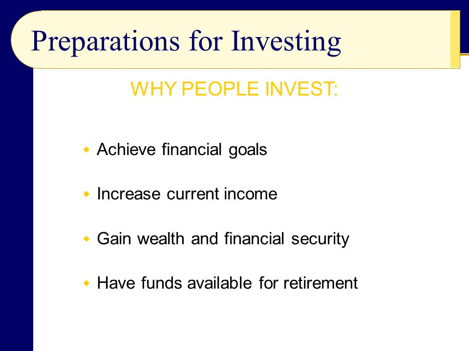 Preparations for Investing