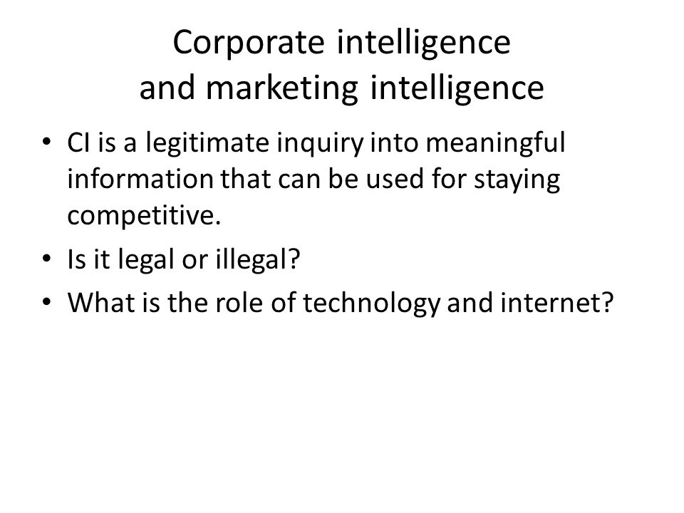Corporate intelligence and marketing intelligence