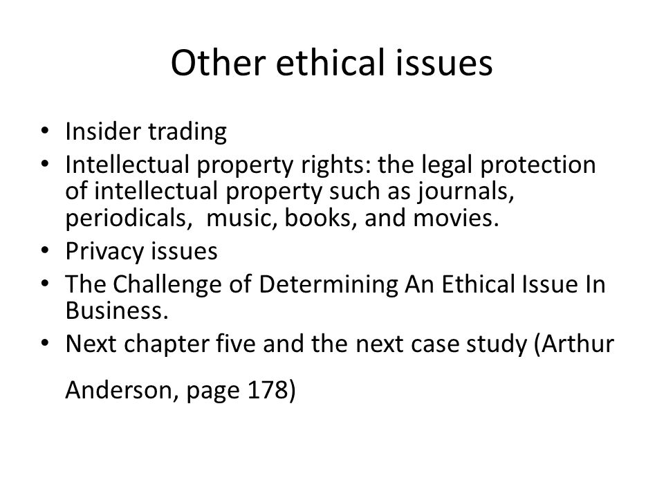 Other ethical issues Insider trading