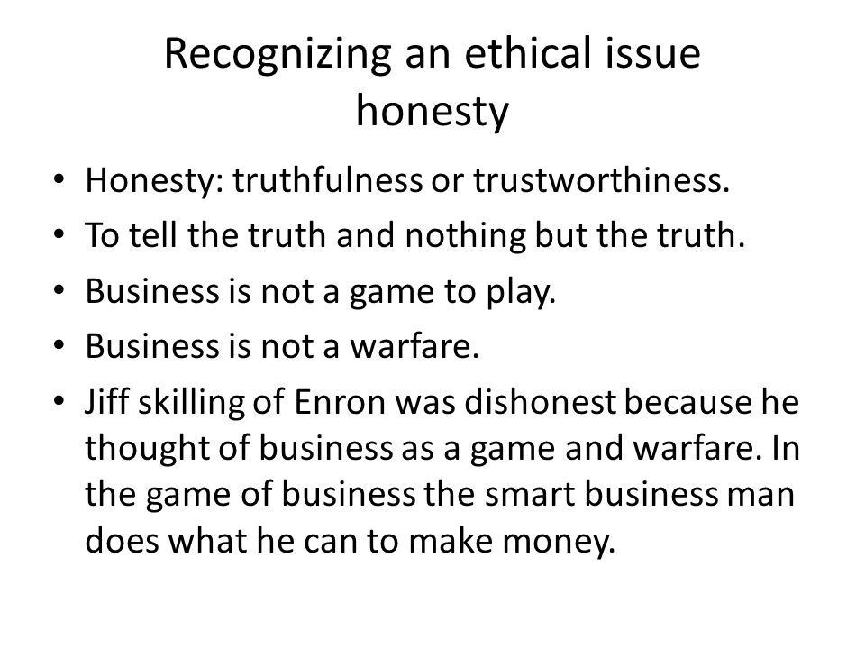 Recognizing an ethical issue honesty