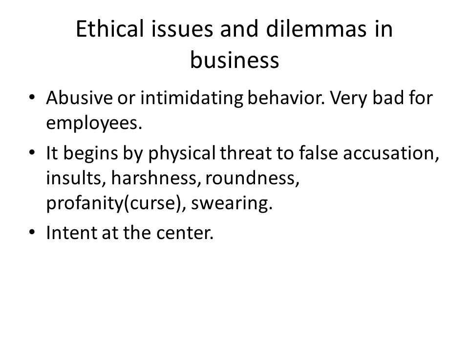 Ethical issues and dilemmas in business